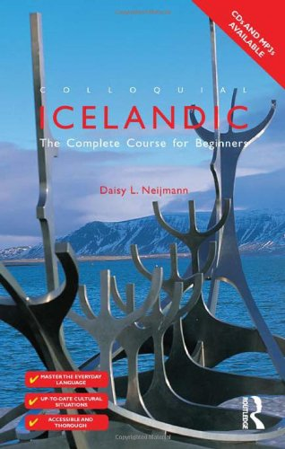 Colloquial Icelandic: The Complete Course for Beginners (Routledge Colloquials)
