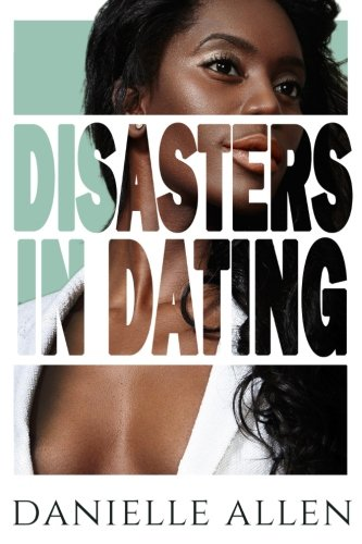 Disasters in Dating
