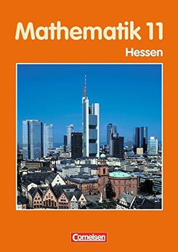 Bigalke/Köhler: Mathematik Sekundarstufe II - Hessen - Bisherige Ausgabe: Mathematik, Sekundarstufe II, Ausgabe Hessen, EURO, 11. Schuljahr