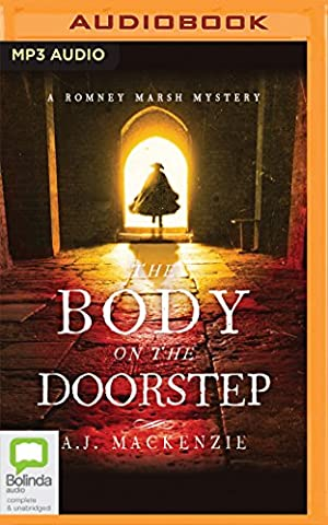 The Body on the Doorstep (A Romney Marsh Mystery) (Cd Audio Book Fiction)
