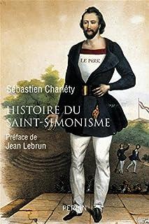Histoire du saint-simonisme : 1825-1864
