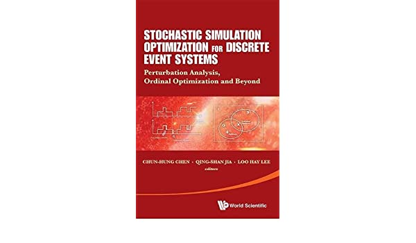 Amazon stochastic simulation optimization for discrete event amazon stochastic simulation optimization for discrete event systems perturbation analysis ordinal optimization and beyond 9789814513005 fandeluxe Image collections