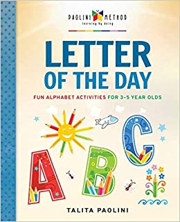 Letter Of The Day Fun Alphabet Activities For 3 5 Year Olds Talita