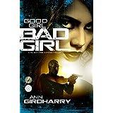 Good Girl Bad Girl: A Gripping Crime Thriller (Kal Medi Book 1)