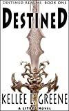Destined - A LitRPG Novel (Destined Realms Book 1)