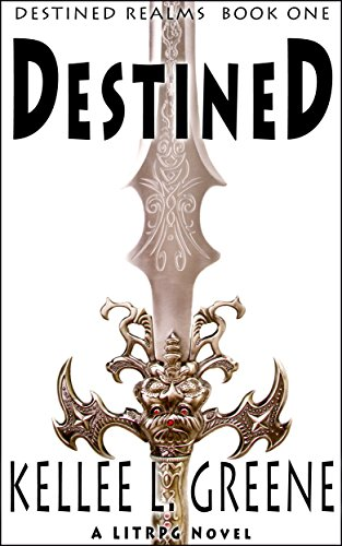 Destined - A LitRPG Novel (Destined Realms Book - Science Fiction Books For Teens