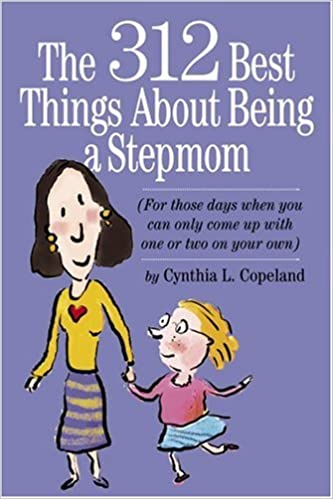 Download The 312 Best Things About Being a Stepmom: For those days when you can only come up with one or two on your own. PDF, azw (Kindle)