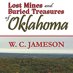 Lost Mines and Buried Treasures of Oklahoma Audiobook