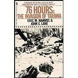 76 Hours The Invasion Of Tarawa