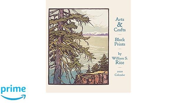 Rice Fall 2020 Calendar Arts & Crafts Block Prints by William S. Rice 2020 Calendar