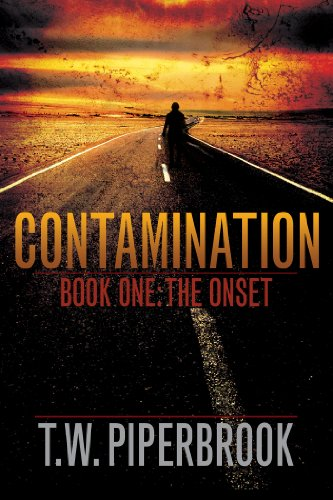 Book: Contamination 1 - The Onset by T.W. Piperbrook