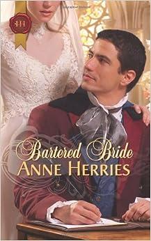 Book Bartered Bride (Harlequin Historcal #303)