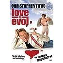 Christoper Titus: Love Is Evol