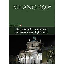 Milano 360° (Italian Edition)