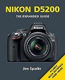 Nikon D5200 (Expanded Guide)