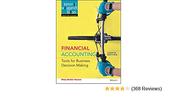 Amazon financial accounting tools for business decision making amazon financial accounting tools for business decision making 8th edition ebook paul d kimmel jerry j weygandt donald e kieso kindle store fandeluxe Gallery