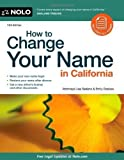 img - for How to Change Your Name in California 13th edition by Sedano Attorney, Lisa, Doskow Attorney, Emily (2011) Paperback book / textbook / text book