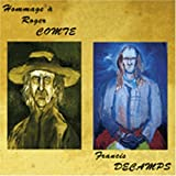 Hommage A Roger Comte by Francis DECAMPS (1997-01-01)