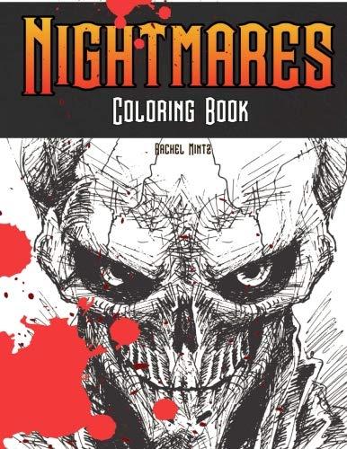 Nightmares - Coloring Book: Horrid Demons, Zombies, Screaming Skulls, Horror Monsters - Halloween Coloring For Adults & Teenagers ()