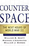 Counterspace, William B. Scott and Michael J. Coumatos, 0765364409