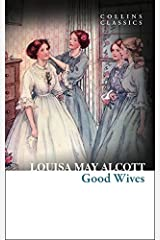 Good Wives (Collins Classics) Paperback