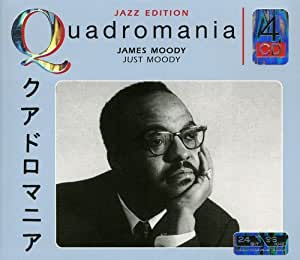 Quadromania: James Moody
