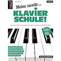 Meine zweite Klavierschule! Der leichte Einstieg für Kinder ab 8 Jahren & Erwachsene - die Fortsetzung! Lehrbuch für Piano. Klavierstücke. Spielbuch. Musiknoten.