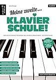 Meine zweite Klavierschule! Der leichte Einstieg für Kinder ab 8 Jahren & Erwachsene - die Fortsetzung! Lehrbuch. Musiknoten für Piano.
