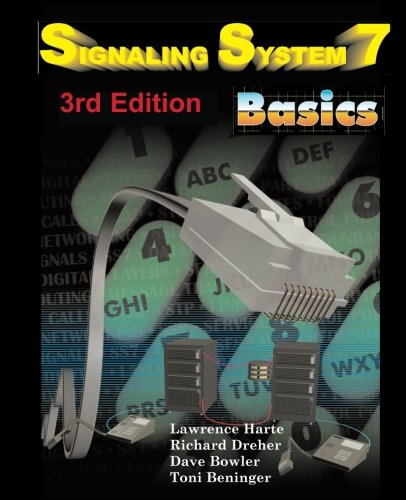 (Signaling System 7 (SS7) Basics, 3rd Edition)