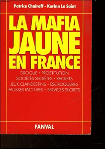 En ligne La mafia jaune en France pdf, epub ebook