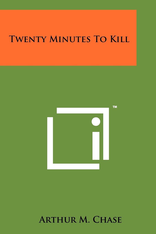 Download Twenty Minutes to Kill ebook