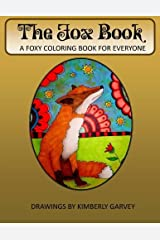 The Fox Book: A Foxy Coloring Book for Everyone Paperback