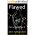 Flawed: Penny Detective 9 (The Penny Detective Series)