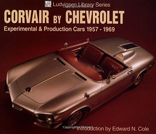 Corvair by Chevrolet: Experimental & Production Cars 1957-1969 (Ludvigsen Library) ()