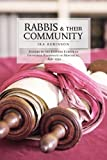 Rabbis and Their Community, Ira Robinson, 1552381862