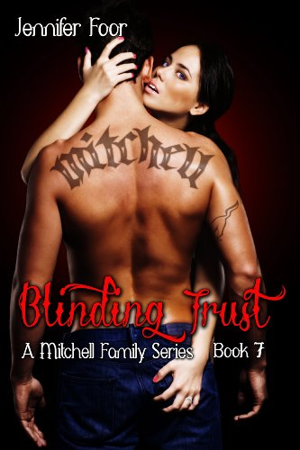 Blinding Trust Mitchell Family Series Book 7 Kindle Edition By