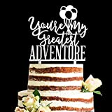 Acrylic Glitter You Are My Greatest Adventure Wedding Cake Topper, Travel Themed Vow Renewal Decorations (Silver)