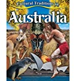 Cultural Traditions in Australia, Molly Aloian, 0778775216