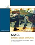 MySQL Database Design and Tuning (Developer's Library)