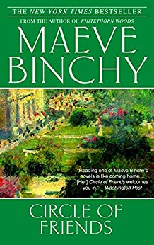Circle of Friends: A Novel by [Binchy, Maeve]