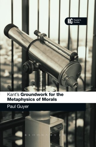 Kant's 'Groundwork for the Metaphysics of Morals': A Reader' Guide (Reader's Guides)