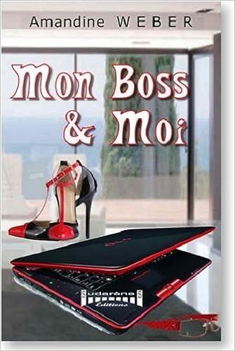 Amandine Weber - Mon boss et moi sur Bookys