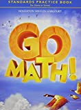 img - for Houghton Mifflin Harcourt, Standards Practice Books: Go Math! Level 4 by HOUGHTON MIFFLIN HARCOURT (2010-04-27) book / textbook / text book