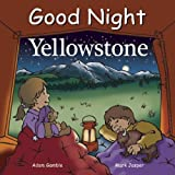 Good Night Yellowstone, Adam Gamble and Mark Jasper, 1602190798