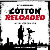 Die Unsterblichen (Cotton Reloaded 23) | Peter Mennigen