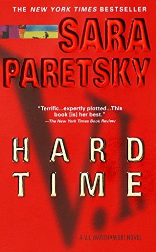Hard Time: A V. I. Warshawski Novel (V.I. Warshawski Novels Book 9) by [Paretsky, Sara]