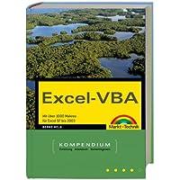Excel-VBA - Kompendium: Mit über 1000 Makros von Excel 97 bis 2004 (Kompendium/Handbuch)