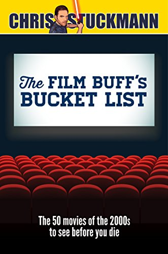 The Film Buff's Bucket List: The 50 Movies of the 2000s to See Before You Die ()