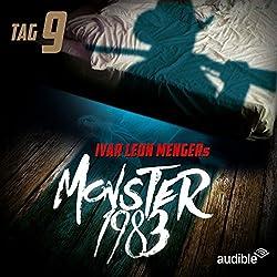 Monster 1983: Tag 9 (Monster 1983, 9)