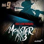 Monster 1983: Tag 9 (Monster 1983, 9) | Ivar Leon Menger